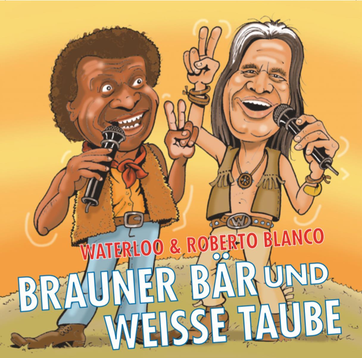 Brauner Bär und Weiße Taube – Waterloo & Roberto Blanco (2016)